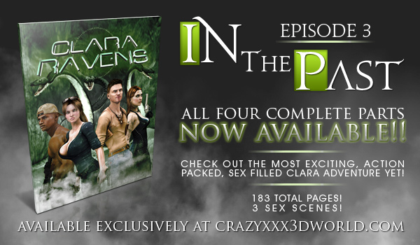 Clara Ravens - Episode 3 (Complete) Now Available!